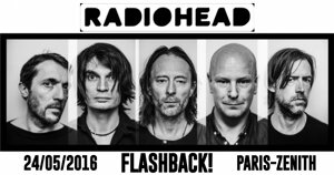 FLASHBACK : RADIOHEAD - PARIS 2016 #LIVE REPORT @DIEGO ON THE ROCKS