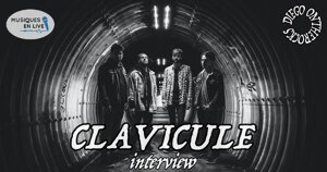 INTERVIEW MANUSCRITE #72 - CLAVICULE @ DIEGO ON THE ROCKS