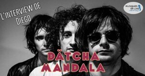 INTERVIEW MANUSCRITE #70 - DATCHA MANDALA @ DIEGO ON THE ROCKS