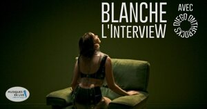 INTERVIEW MANUSCRITE #73 - BLANCHE @ DIEGO ON THE ROCKS