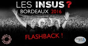 FLASHBACK : LES INSUS 2016 #LIVE REPORT @DIEGO ONTHEROCKS
