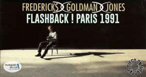 FLASHBACK : FREDERICKS GOLDMAN JONES 1991 #LIVE REPORT @DIEGO