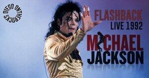 FLASHBACK : MICHAEL JACKSON 1992 #LIVE REPORT @DIEGO ONTHEROCKS