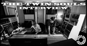 INTERVIEW MANUSCRITE #74 - THE TWIN SOULS @ DIEGO ON THE ROCKS