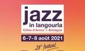 Festival Jazz In Langourla 26ème Edition – 6 > 8 Août 2021 – Théâtre de Verdure – Langourla
