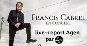 FRANCIS CABREL - CENTRE DES CONGRÈS AGEN #LIVE REPORT @ DIEGO ON THE ROCKS