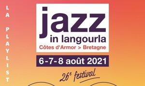 La Playlist Spéciale Vidéos Festival Jazz In Langourla 2021