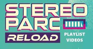 Playlist Vidéos Spéciale Stereoparc Reload Festival 2021
