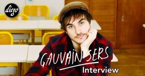 INTERVIEW MANUSCRITE #89 – GAUVAIN SERS @ DIEGO ON THE ROCKS