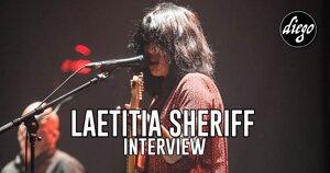 INTERVIEW MANUSCRITE #87 – LAETITIA SHERIFF @ DIEGO ON THE ROCKS
