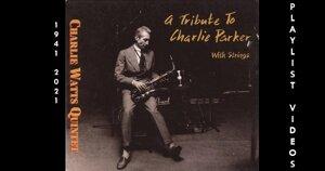 Playlist Vidéos Charlie Watts Spéciale Jazz